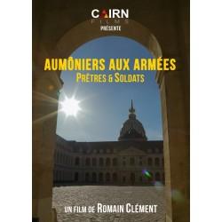 """DVD """"Aumôniers aux Armées, Prêtre et Soldats"""""""